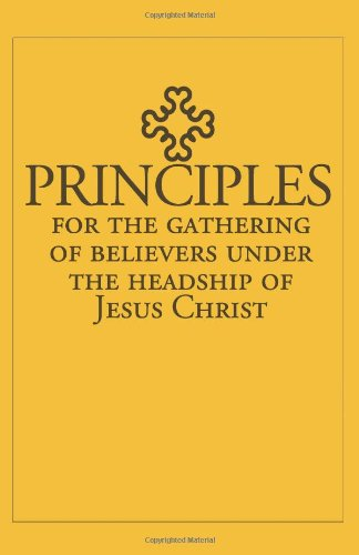 Forward: Principles for the Gathering ofBelievers